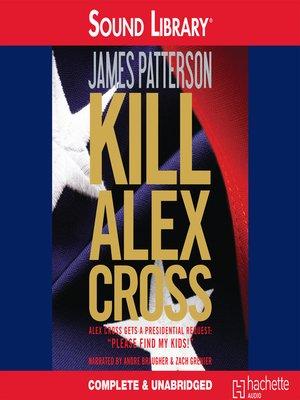 Cover image for Kill Alex Cross.