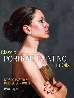 Cover image for Classic Portrait Painting in Oils.